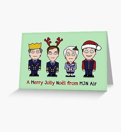 Cabin Pressure Christmas card: the MJN crew Greeting Card