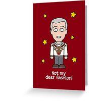 Sherlock Christmas card: Not My Deer Fashion Greeting Card