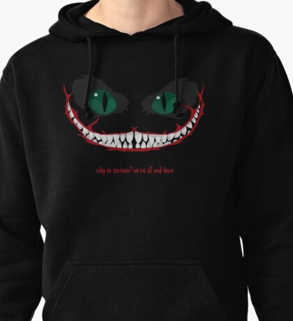 cheshire cat, why so serious? Pullover Hoodie