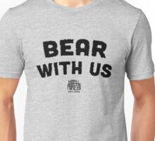 Bear With Us (Black) Unisex T-Shirt