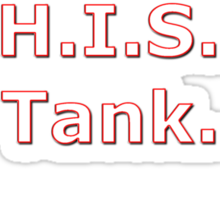 My other vehicle is a Hiss Tank Sticker