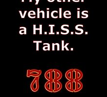 My other vehicle is a H.I.S.S. Tank Sticker Alternative by REDROCKETDINER