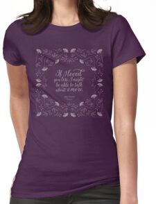 Jane Austen Emma Floral Love Quote Womens Fitted T-Shirt