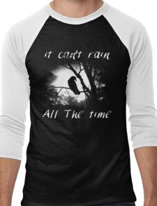 Can't rain all the time Men's Baseball ¾ T-Shirt