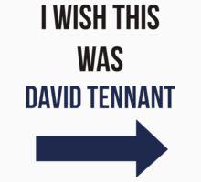 I Wish This Was David Tennant by HannahJill12