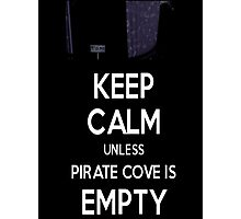 Five Nights at Freddy's: Keep Calm Unless Pirate Cove is Empty Photographic Print