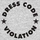 Dress Code Violation by David Ayala