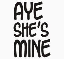 Aye He's Mine & Aye She's Mine Couples Design by 2E1K