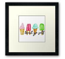 Treat yo Self Ice Cream and Popsicles Framed Print