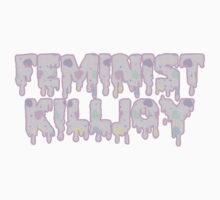 Feminist Killjoy by chucklevoodoo