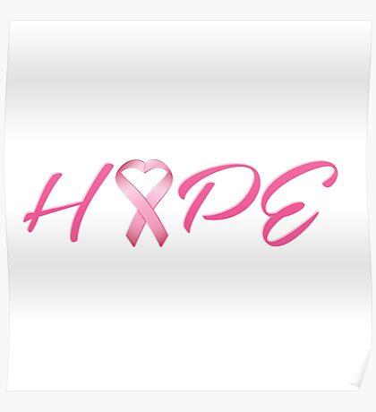 Hope Pink Cancer Awareness Ribbon Poster