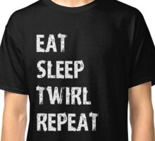 Eat Sleep Twirl Repeat T-Shirt Gift For High School Team College Cute Funny Gift Player Sport T Shirt Tee  Classic T-Shirt