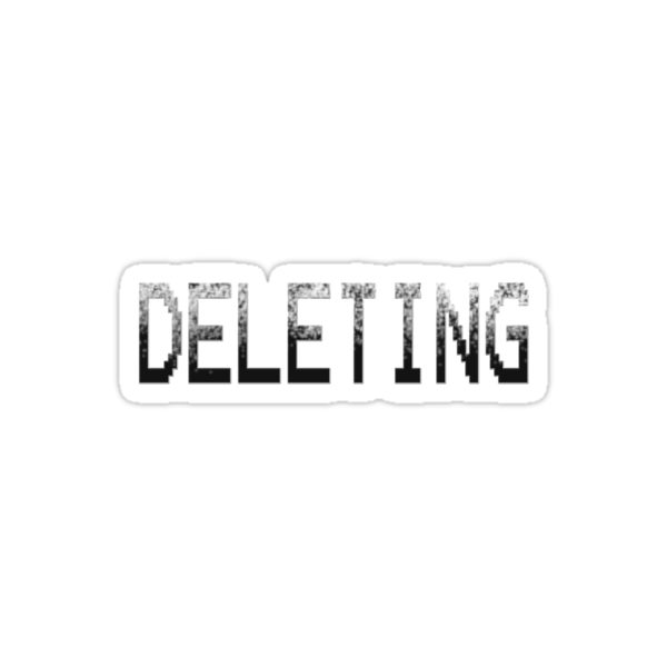 DELETING !!! by TeaseTees