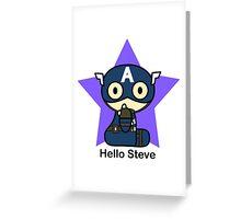 Hello Steve Greeting Card