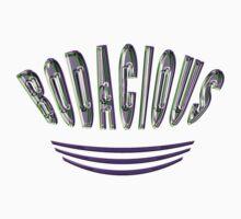 ~* bodacious *~ by TeaseTees