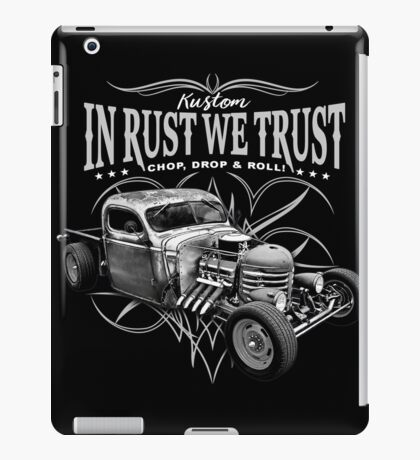 In Rust We Trust - C,D & R iPad Case/Skin