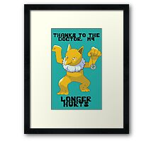 Thanks To My Doctor, My Hypno Longer Hurts Framed Print