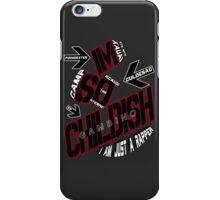 IM SO CHILDISH iPhone Case/Skin