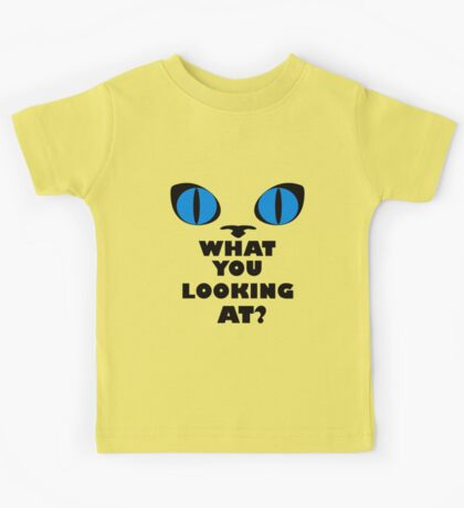 Blue Cat Eyes - What You Looking At? Kids Tee