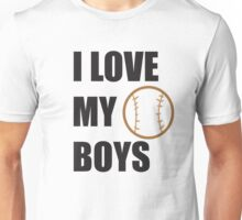 I LOVE MY BOYS Unisex T-Shirt
