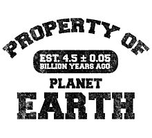 Property of Earth (Aged) Photographic Print