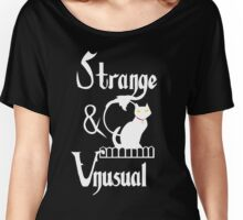 Strange. Unusual.  Women's Relaxed Fit T-Shirt