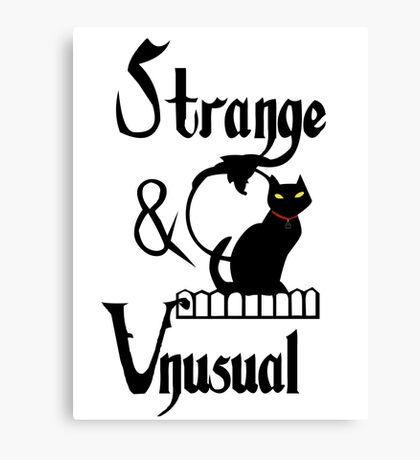 Strange. Unusual.  Canvas Print