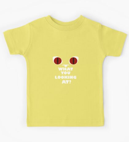 Red Cat Eyes - What You Looking At? - White Text Version Kids Tee