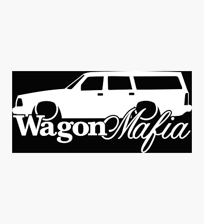 WAGON MAFIA - for Volvo 240 enthusiasts Photographic Print
