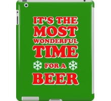 ITS THE MOST WONDERFUL TIME FOR A BEER, MERRY CHRISTMAS iPad Case/Skin