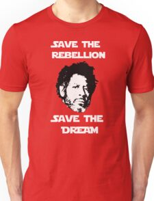 Rogue One - Save the Rebellion, Save the Dream Unisex T-Shirt