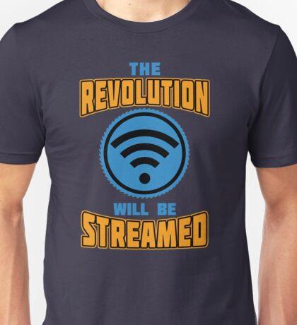 The Revolution Will Be Streamed Unisex T-Shirt