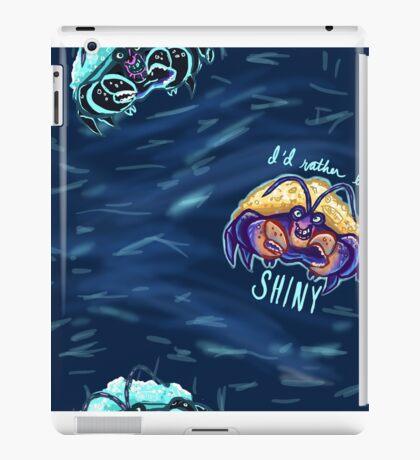 I'd Rather Be Shiny iPad Case/Skin