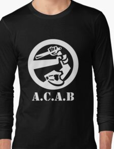 All Cops Are Bastards Long Sleeve T-Shirt