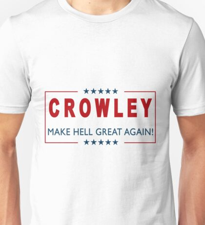 Crowley for President 2 Unisex T-Shirt