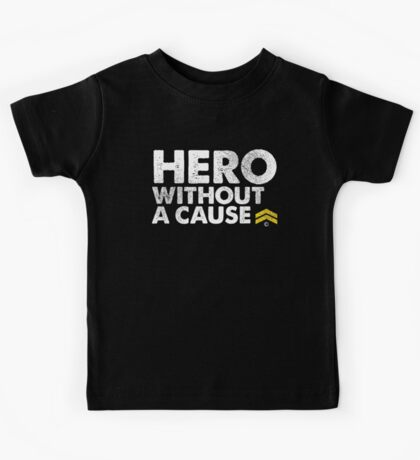 """""""Hero Without a Cause"""" Military Veteran T Shirt Kids Tee"""