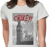 Crikey! A dinosaur attacks the UK  Womens Fitted T-Shirt