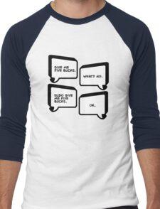 Sudo Give Me Five Bucks - Linux Geek Humor  Men's Baseball ¾ T-Shirt