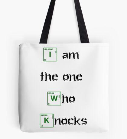 i am the one who knocks - Bodbeli Tote Bag