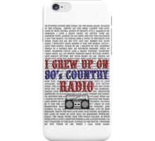 I Grew Up On 80s Country Radio (white phone case) iPhone Case/Skin