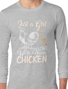Just Girl In Love With Her Chicken Long Sleeve T-Shirt