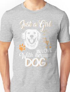 Just Girl In Love With Her Dog Unisex T-Shirt