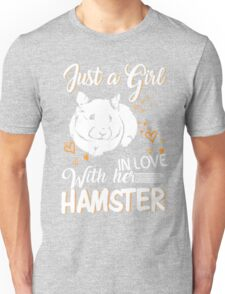 Just Girl In Love With Her Hamster Unisex T-Shirt