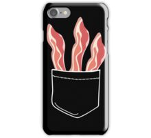 Bacon In Pocket iPhone Case/Skin