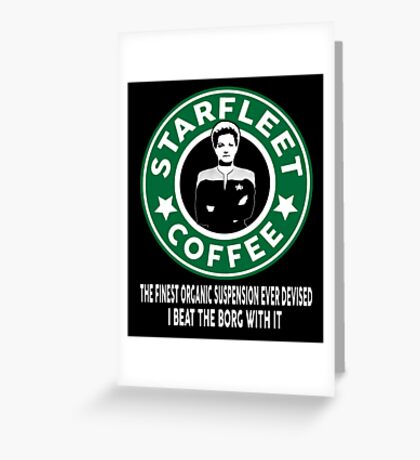 There's Janeway's Coffee in That Nebula! Greeting Card