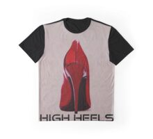 HIGH HEELS Graphic T-Shirt