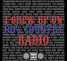 I Grew Up On 00's Country Radio (black poster) by For The Country Record