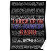 I Grew Up On 70's Country Radio (black poster) Poster