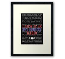 I Grew Up On 90s Country Radio (black poster) Framed Print