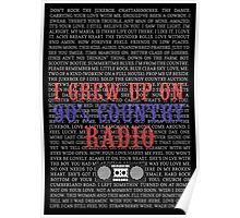 I Grew Up On 90s Country Radio (black poster) Poster